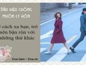 http://xahoi.com.vn/phu-nu-phai-biet-5-dau-hieu-canh-bao-chong-ban-dang-muon-ly-hon-275645.html