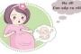 6 dấu hiệu mẹ bầu bắt buộc phải sinh mổ để bảo vệ sức khỏe của hai mẹ con