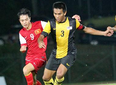 U19 Việt Nam - U21 Malaysia: Gáo nước lạnh