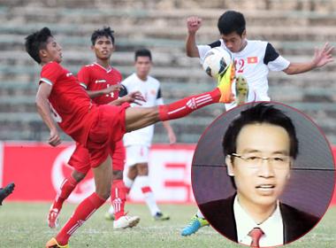 U19 Việt Nam - U19 Myanmar: 13 câu bình luận kinh điển của Biên Cương