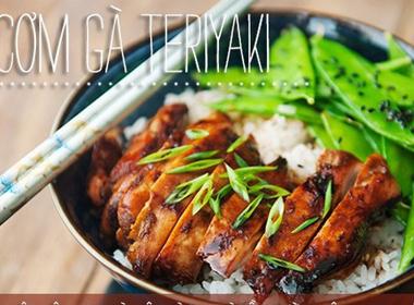 Bữa cơm lạ miệng với thực đơn cơm gà teriyaki