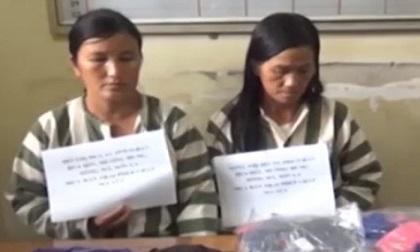 Hai người đàn bà 'trót dại' cùng số ma túy 'khủng'