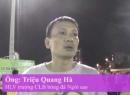 Video phỏng vấn HLV trưởng CLB bóng đá Ngôi sao Triệu Quang Hà