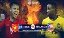Nhận định bóng đá Việt Nam - Malaysia: Chờ 90 phút huy hoàng, giấc mơ vàng 10 năm