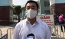 Thứ trưởng Bộ Y tế thông tin chi tiết ca F0 đầu tiên lây Covid-19 cho 9 ca khác ở Bệnh viện K Tân Triều