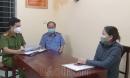 Vụ người đàn bà từ TP.HCM về khai báo gian dối, khiến địa phương phát sinh hàng trăm triệu phòng chống dịch: Khởi tố, bắt giam
