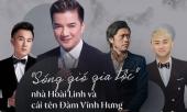 song-gio-gia-toc-gia-dinh-hoai-linh-va-cai-ten-dam-vinh-hung-315144.html