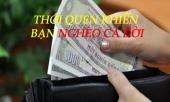 chinh-vi-thoi-quen-xau-nhung-het-suc-pho-bien-nay-khien-ban-ngheo-rot-mong-toi-328883.html