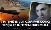 bi-an-dao-mull-may-bay-bien-mat-vao-man-dem-4-thang-sau-xac-phi-cong-bong-xuat-hien-gan-nhu-nguyen-ven-cung-hang-loat-chi-tiet-kho-hieu-348523.html