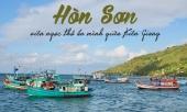 den-kien-giang-dau-chi-co-moi-phu-quoc-vien-ngoc-tho-hon-son-cung-co-nhung-bai-tam-xanh-trong-dep-toi-nuc-long-nguoi-355639.html
