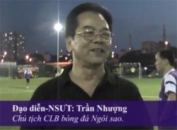 Video cảm nghĩ của các thành viên CLB đội bóng Ngôi sao về trận đấu đầu tiên