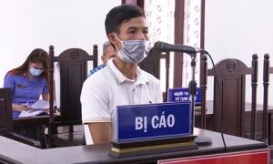 Đấm nhân viên y tế tại chốt kiểm dịch, nam thanh niên lĩnh án 7 tháng tù