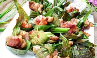 Đổi món với gà cuốn lá dứa chiên thơm lừng đúng kiểu Thái Lan
