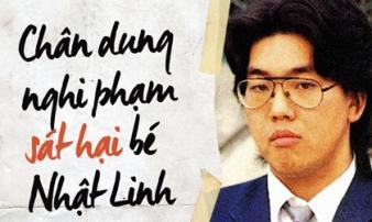Hồ sơ nghi phạm giết hại bé Nhật Linh: Tuổi thơ bị ám ảnh, đời sống hôn nhân phức tạp và vỏ bọc tử tế