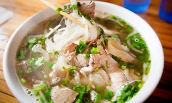 10 món ăn phải thử trên thế giới trong đó có phở Việt Nam
