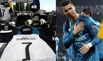 """""""Siêu bom tấn"""" Ronaldo: Chê """"núi tiền"""" Trung Quốc, Juventus đã bán áo CR7"""