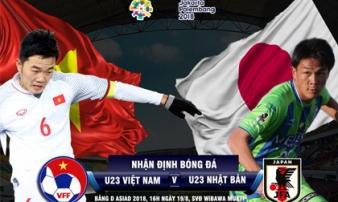 U23 Việt Nam - U23 Nhật Bản: Đại chiến 'Gã khổng lồ', chạy đà vòng knock-out