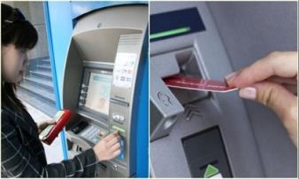 Bị máy ATM nuốt thẻ khi rút tiền, hãy lập tức làm ngay những điều này