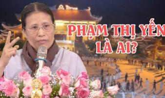 'Gọi vong' ở Ba Vàng: Bà Phạm Thị Yến là ai?