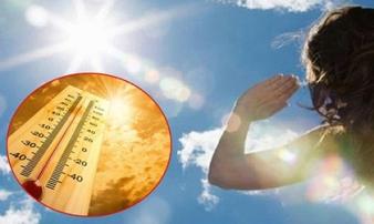 Xuất hiện trường hợp tử vong do nắng nóng, BS hướng dẫn cách chống sốc nhiệt hiệu quả