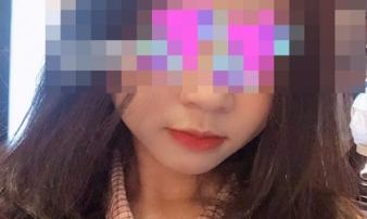 Xót xa lời kể vụ nữ sinh 19 tuổi nghi bị bạn trai sát hại