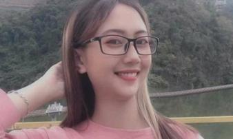 Cô gái xinh đẹp mất tích sau khi đi làm: Người yêu ở cách nhà 2.000km, số điện thoại bạn trai gọi cũng thuê bao