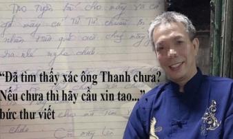 Bí ẩn những lá thư hỏi 'tìm thấy xác chưa' trong vụ người chồng mất tích ly kỳ ở Thanh Hóa