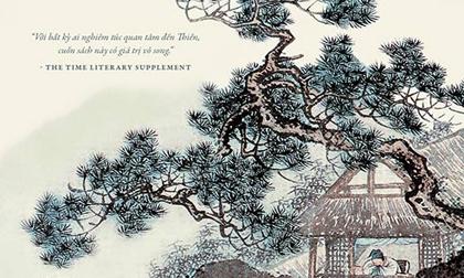 'Ba trụ thiền': Cuốn sách kinh điển về Phật giáo Thiền