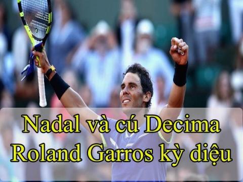 Nadal vô địch Roland Garros: