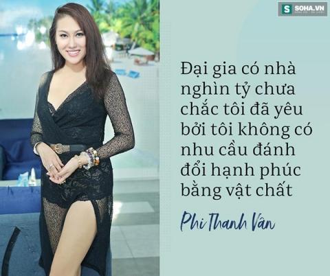 Phát ngôn mạnh miệng về tình, tiền gây xôn xao của Phi Thanh Vân sau khi ly hôn lần 2 - Ảnh 7.