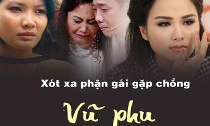 Xót xa phận đời những sao nữ Việt bị chồng vũ phu đánh đập, hành hạ tàn nhẫn
