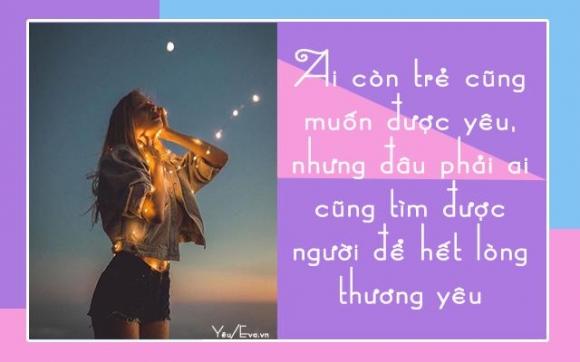 phu nu khong so yeu muon, chi so yeu sai nguoi - 1
