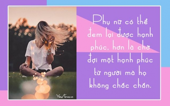 phu nu khong so yeu muon, chi so yeu sai nguoi - 2