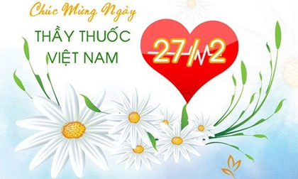 Những lời chúc hay ý nghĩa nhất cho ngày Thầy thuốc Việt Nam 27/2