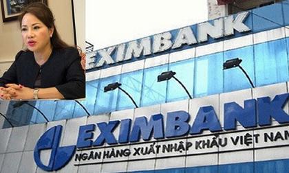 Dính vụ đại gia Chu Thị Bình, Eximbank thiệt luôn 2.400 tỷ đồng
