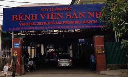 Vĩnh Phúc: Nghi vấn cháu bé 4 tuổi tử vong bất thường tại Bệnh viện sản nhi
