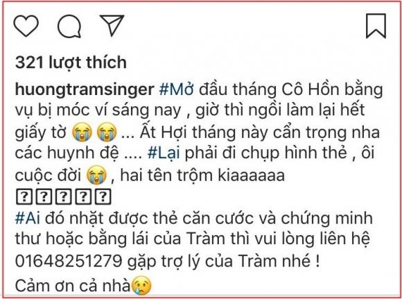Hương Tràm buồn bã kêu cầu cứu mọi người, tuy nhiên nữ ca sĩ còn chia sẻ nếu ai nhặt được cho cô xin lại giấy tờ chứng minh thư.