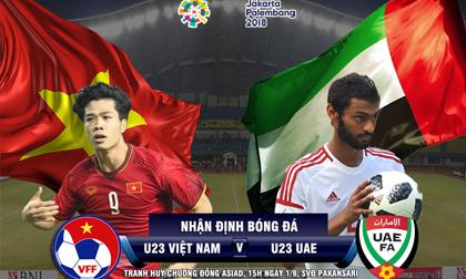 Bóng đá ASIAD, U23 Việt Nam - U23 UAE: Vượt ải Tây Á mơ