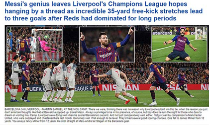 """Barca """"bóp vụn"""" Liverpool tại Nou Camp: Báo giới tôn Messi """"Đức chúa của bóng đá"""""""