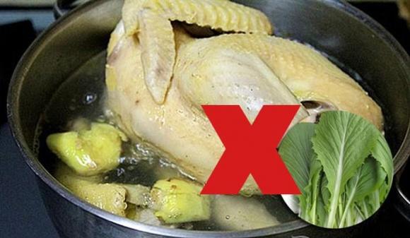 Ăn thịt gà chớ dại kết hợp với những thực phẩm này kẻo ngộ độc