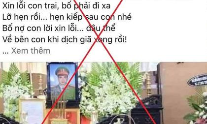 Thông tin 'Thiếu tá công an đột ngột qua đời khi tham gia chống dịch ở Bắc Giang' là sai sự thật
