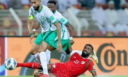 Kết quả Oman vs Ả Rập Xê Út: Thua đau y hệt thầy trò HLV Park Hang-seo, 'đội lót đường' khiến Việt Nam, Trung Quốc lo sợ