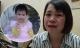 Mẹ của bé gái 4 tuổi mất tích bí ẩn gần 1 năm ở Hà Nội: 'Tôi tin là con vẫn sống khỏe mạnh'